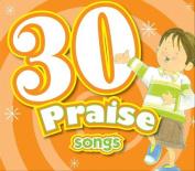30 Praise Songs CD  [Audio]