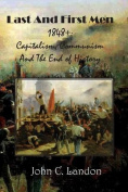 Last and First Men Capitalism, Communism, and the End of History