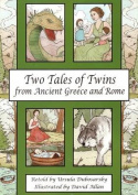Two Tales of Twins from Ancient Greece and Rome