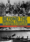 Beyond the Imperial Frontier