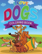 I Love Dogs Coloring Books