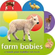 Farm Babies (Teach Your Toddler Tab Books) [Board book]