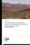 Les Formations Ferriferes Du Massif de L'Edough (Ne Algerien)  [FRE]