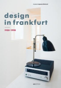 Design in Frankfurt 1920-1990 [GER]