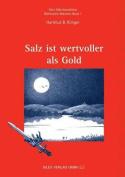 Salz Ist Wertvoller ALS Gold [GER]