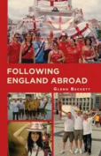 Following England Abroad