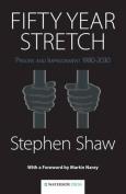 Fifty Year Stretch