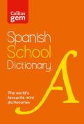 Collins Gem Spanish School Dictionary
