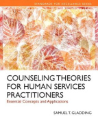 Counseling Theories for Human Services Practioners