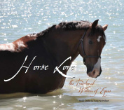 Horse Lore, The Traditional Wisdom of Equus