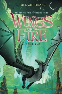 Wings of Fire Book Six: Moon Rising (Wings of Fire)