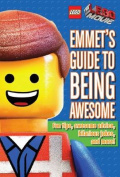 Emmet's Guide to Being Awesome (Lego