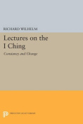 """Lectures on the """"I Ching"""""""