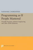 Programming as If People Mattered