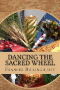 Dancing the Sacred Wheel