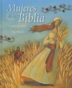 Mujeres de La Biblia  [Spanish]