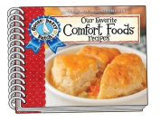 Our Favorite Comfort Foods