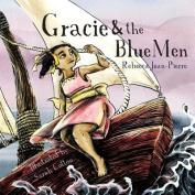 Gracie & the Blue Men
