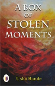 A Box of Stolen Moments