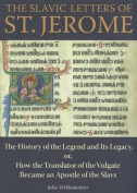 The Slavic Letters of St. Jerome