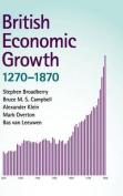 British Economic Growth, 1270 1870