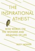 The Inspirational Atheist
