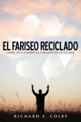 El Fariseo Reciclado
