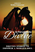 In Pursuit of the Divine