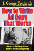 How to Write Ad Copy That Works - Masters of Marketing Secrets