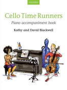 Cello Time Runners Piano Accompaniment Book