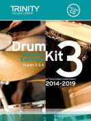 Drum Kit 2014-2019 Book 3 Grades 5 & 6