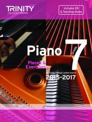 Piano 2015-2017: Pieces & Exercises: Grade 7