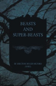 Beasts and Super-Beasts