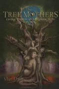 The Tree Mothers