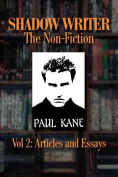 Shadow Writer the Non-Fiction Vol 2