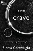 Bonds: Crave