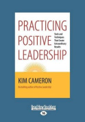 Practicing Positive Leadership