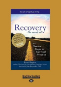Recovery'the Sacred Art [Large Print]