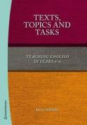 Texts, Topics & Tasks