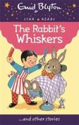 The Rabbit's Whiskers (Enid Blyton