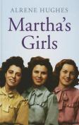 Martha's Girls [Large Print]