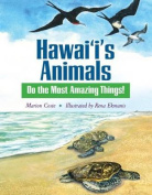 Hawaii's Animals Do the Most Amazing Things
