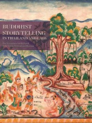 Buddhist Storytelling in Thailand and Laos