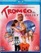 Tromeo and Juliet [Region B] [Blu-ray]