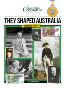 Aust Geographic History They Shaped Australia
