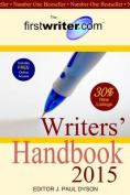 The Firstwriter.Com Writers' Handbook 2015