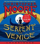 The Serpent of Venice Low Price CD [Audio]