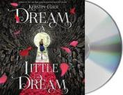 Dream a Little Dream [Audio]