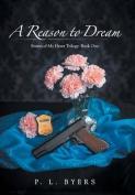 A Reason to Dream