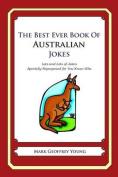 The Best Ever Book of Australian Jokes